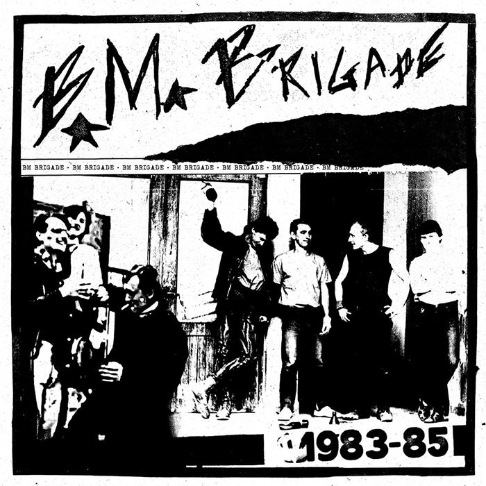 BM BRIGADE – 1983-85 LP