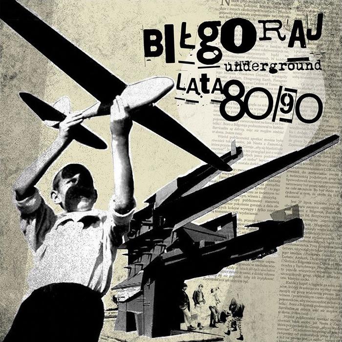 Biłgoraj Underground Lata 80/90 LP/CD