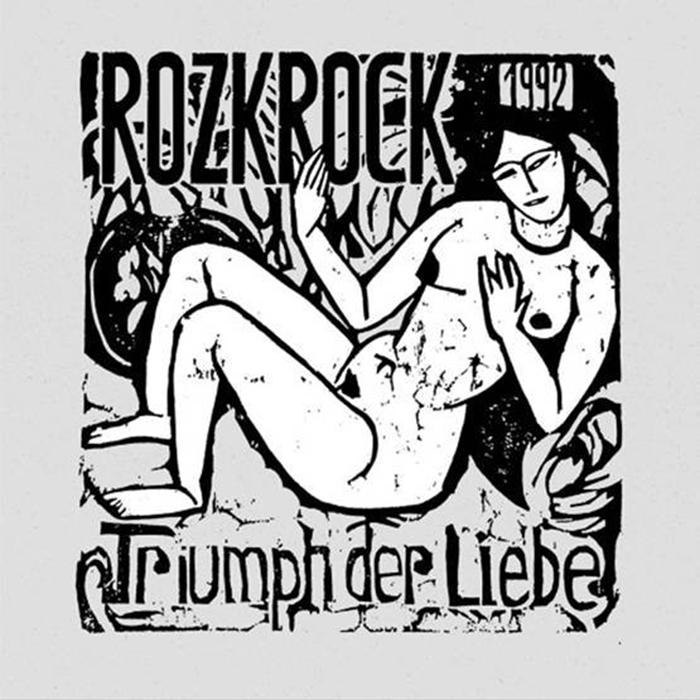 Rozkrock – Triumph Der Liebe LP